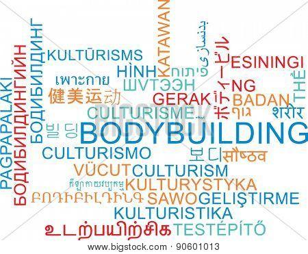 Background concept wordcloud multilanguage international many language illustration of bodybuilding