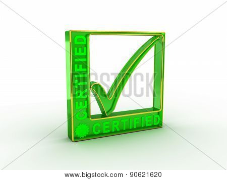 Check  mark icon in rectangle with CERTIFIED word