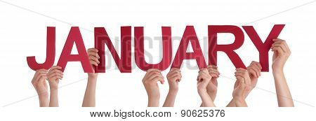 Many People Hands Hold Red Straight Word January