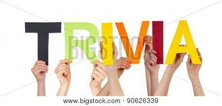 People Hands Holding Colorful Straight Word Trivia