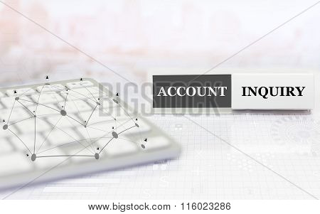 White label with keyboard on the table and text ACCOUNT INQUIRY.