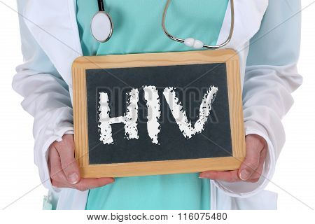 Hiv Aids Diagnosis Disease Ill Illness Healthy Health Doctor Nurse