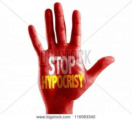 Stop Hypocrisy written on hand isolated on white background