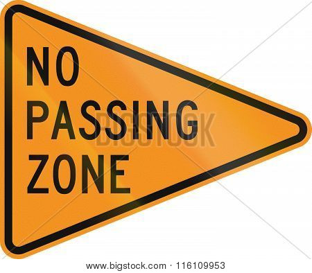 No Passing Zone Road Sign For Roadworks/construction Areas, In Delaware. Source