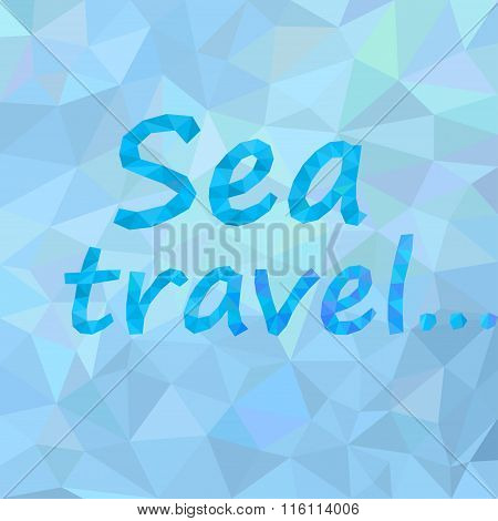 Abstract Background Sea Travel
