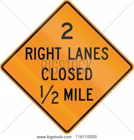 United States Mutcd Road Sign - Lanes Closed