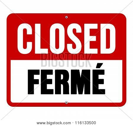 Closed Ferme Sign In White And Red