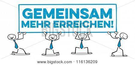 Business team holding German slogan