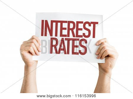 Interest Rates placard isolated on white