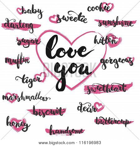 Set of brushpen lettering and calligraphy affectionate nickname for your significant other on the pink brush stamp and hearts. Template for greeting card or invitations for Valentines Day.