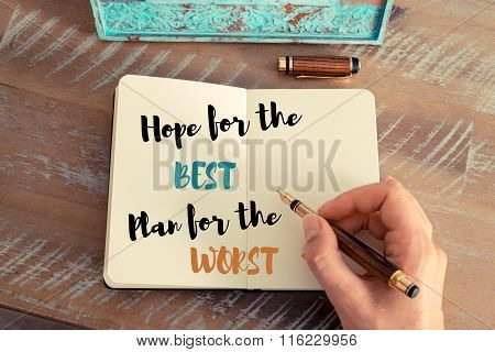 Written Text Hope For The Best Plan For The Worst