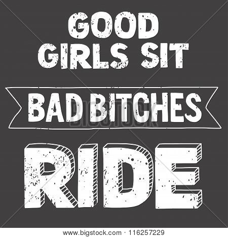 Vector image with motorcycle Biker quote.