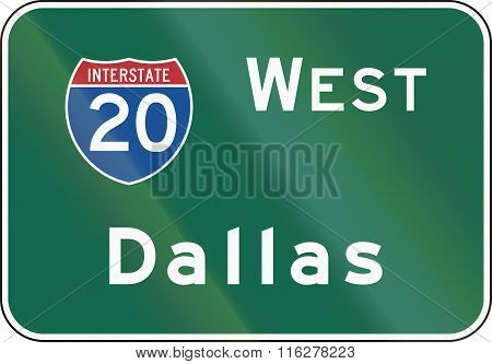 United States Mutcd Road Sign - Interstate West Dallas