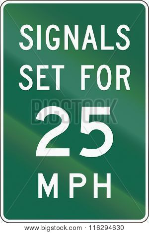 United States Mutcd Road Sign - Signals Set For 25 Mph