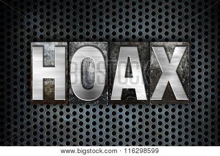 Hoax Concept Metal Letterpress Type