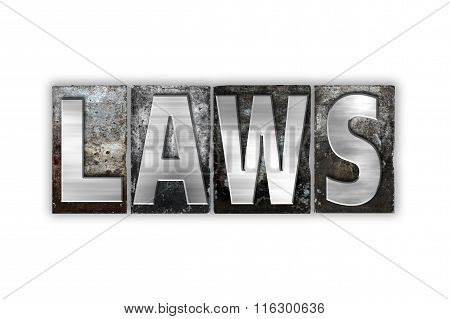 Laws Concept Isolated Metal Letterpress Type