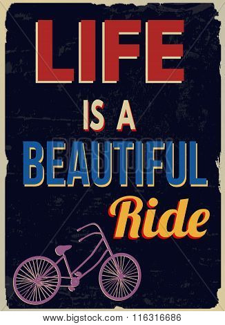 Life Is A Beautiful Ride Retro Poster