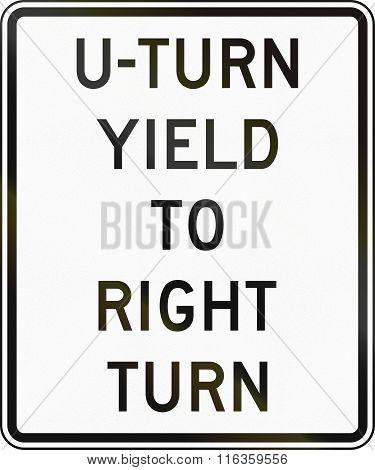 United States Mutcd Regulatory Road Sign - U-turn Yield To Right Turn