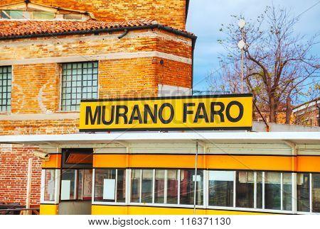Murano Faro Sign At The Vaporetto Stop