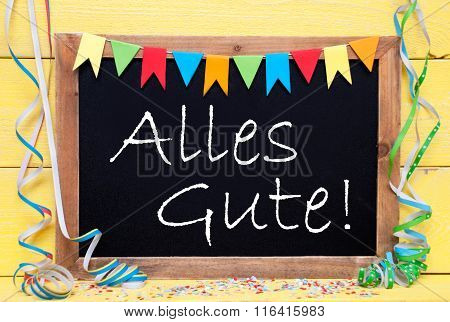Chalkboard With Party Decoration, Text Alles Gute Means Best Wishes
