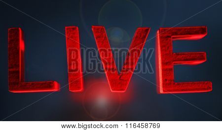 Live inscription with red letters on dark lightened background