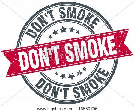 Don't Smoke Red Round Grunge Vintage Ribbon Stamp
