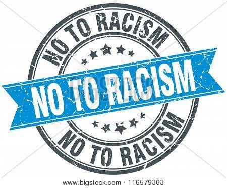 no to racism blue round grunge vintage ribbon stamp