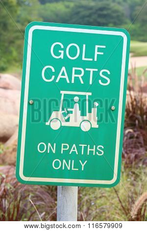 The Warning Sign Of Golf Carts On Paths Only, For Protecting Green Grass In Golf Course.