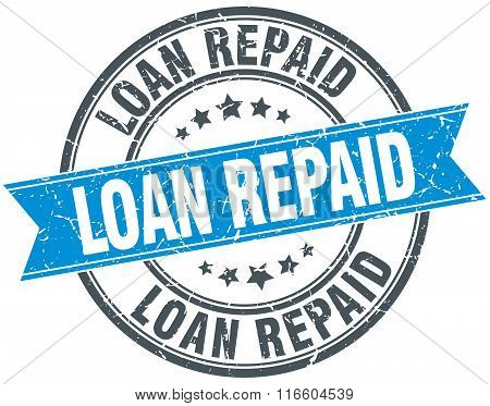 loan repaid blue round grunge vintage ribbon stamp