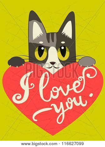 Enamored Cat With Heart And Text I Love You. Hand drawn Inspirational And Encouraging Quote. Vector Isolated Typography Design Element. I Love You Cat. I Love You Image.