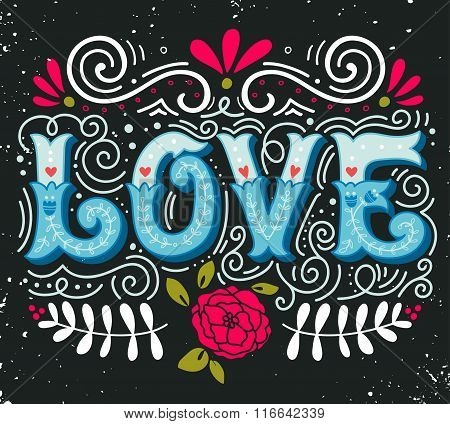 Love. Hand Drawn Vintage Illustration With Hand-lettering.