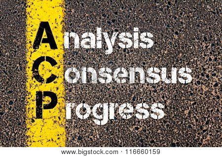 Business Acronym Acp Analysis, Consensus, Progress