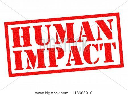 HUMAN IMPACT red Rubber Stamp over a white background. poster