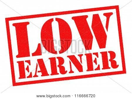 LOW EARNER red Rubber Stamp over a white background.