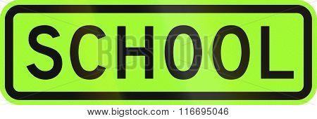 United States MUTCD road sign - School. poster