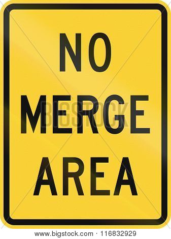 United States MUTCD road sign - No merge area. poster