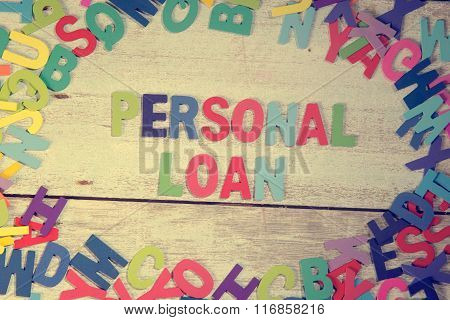 Personal Loan Word Block Concept Photo On Plank Wood
