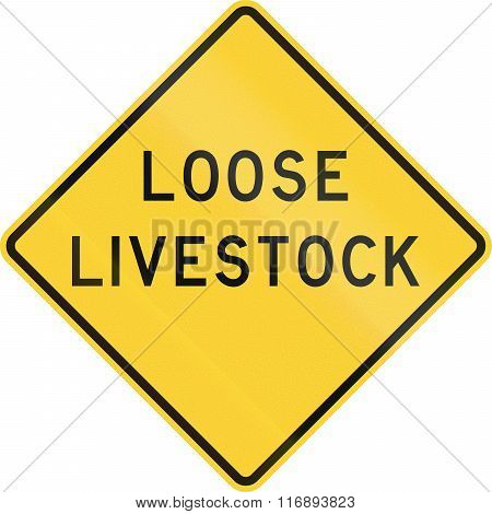 Road sign used in the US state of Texas - Loose livestock. poster