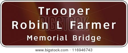 Road Sign Used In The Us State Of Virginia - Trooper Robin L Farmer Memorial Bridge
