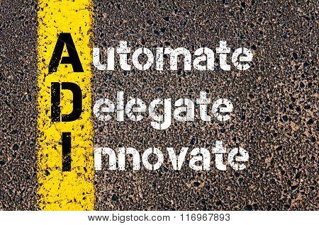 Business Acronym Adi  Automate, Delegate, Innovate
