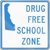 Road sign used in the US state of Delaware - drug-free school zone sign. poster