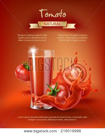 Tomato juice ad, drinking glass with juice, whole and sliced tomatoes in a splash, realistic vector illustration isolated on red background. Mock up for brand packaging design, corporate identity