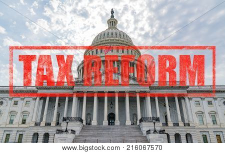 United States Capitol Building in Washington DC with Tax Reform stamp effect
