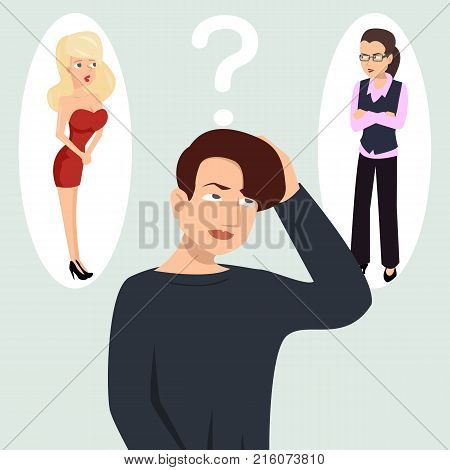 guy thinking about girls - funny vector illustration of difficult male choice