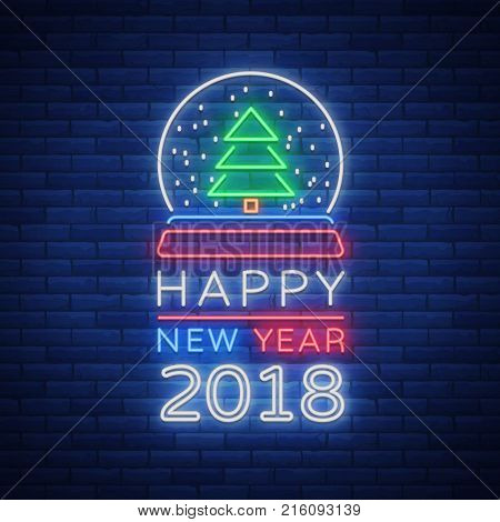 Happy new year 2018 is a neon sign. Neon symbol for your New Year's projects, greetings cards, flyers, banners. Bright festive signboard, luminous advertising. Vector illustration.