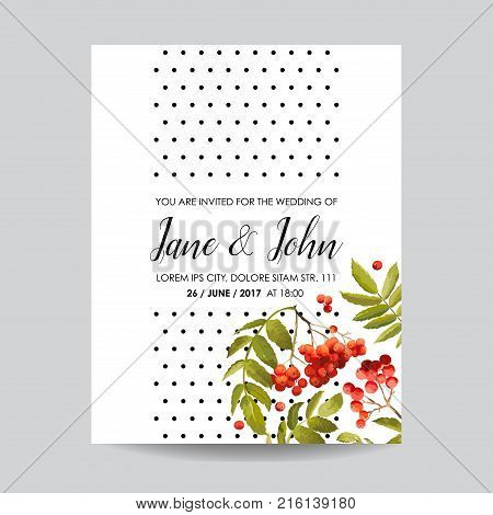 Wedding Invitation Template. Floral Greeting Card with Rowanberry and Leaves. Decoration for Marriage Ceremony. Vector illustration