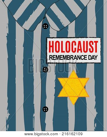 Holocaust Remembrance Day. We Will Never Forget. Yellow Star David. International Day of Fascist Concentration Camps and Ghetto Prisoners Liberation card whith hand and barbed wire Vector illustration