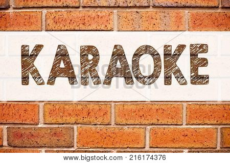 Conceptual Announcement Text Caption Inspiration Showing Karaoke. Business Concept For Singing Karao