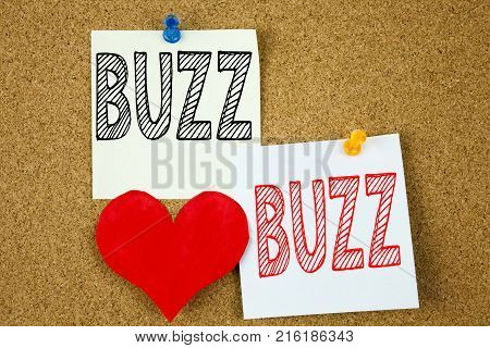 Conceptual Hand Writing Text Caption Inspiration Showing Buzz Concept For Buzz Word Llustration And
