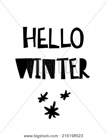 Hello Winter card with calligraphy. Template for Greetings, Congratulations, Housewarming posters, Invitations, Photo overlays. Vector illustration stock vector